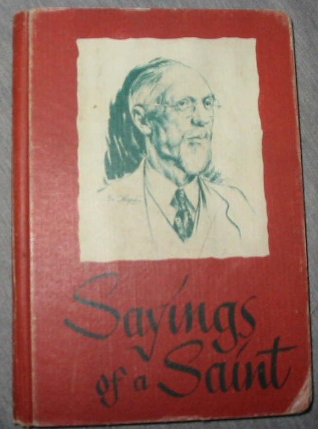 Sayings of a Saint - from the Sermons of George Albert Smith, Chase, Alice K.