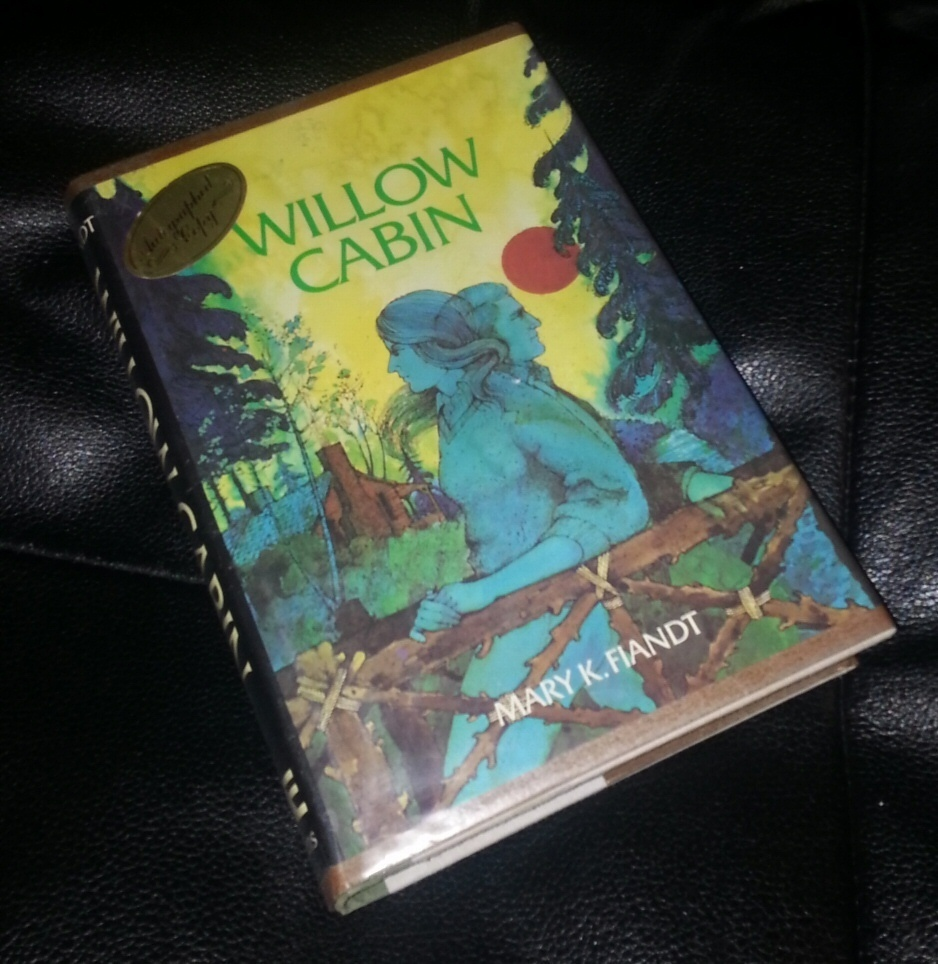 WILLOW CABIN (First Edition) Signed and Inscribed by author., Fiandt, Mary K.