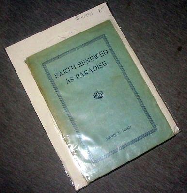 Earth Renewed As Paradise, Nash, Marie K.