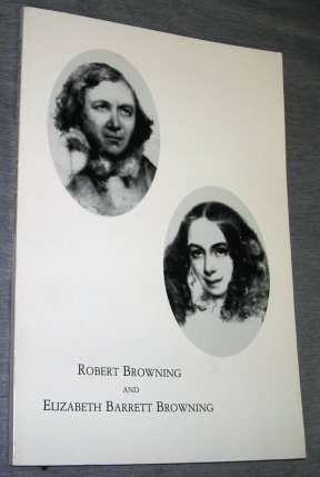 ROBERT BROWNING AND ELIZABETH BARRETT BROWNING -  First Editions from the Victorian Collection, Duvall, Scott H.