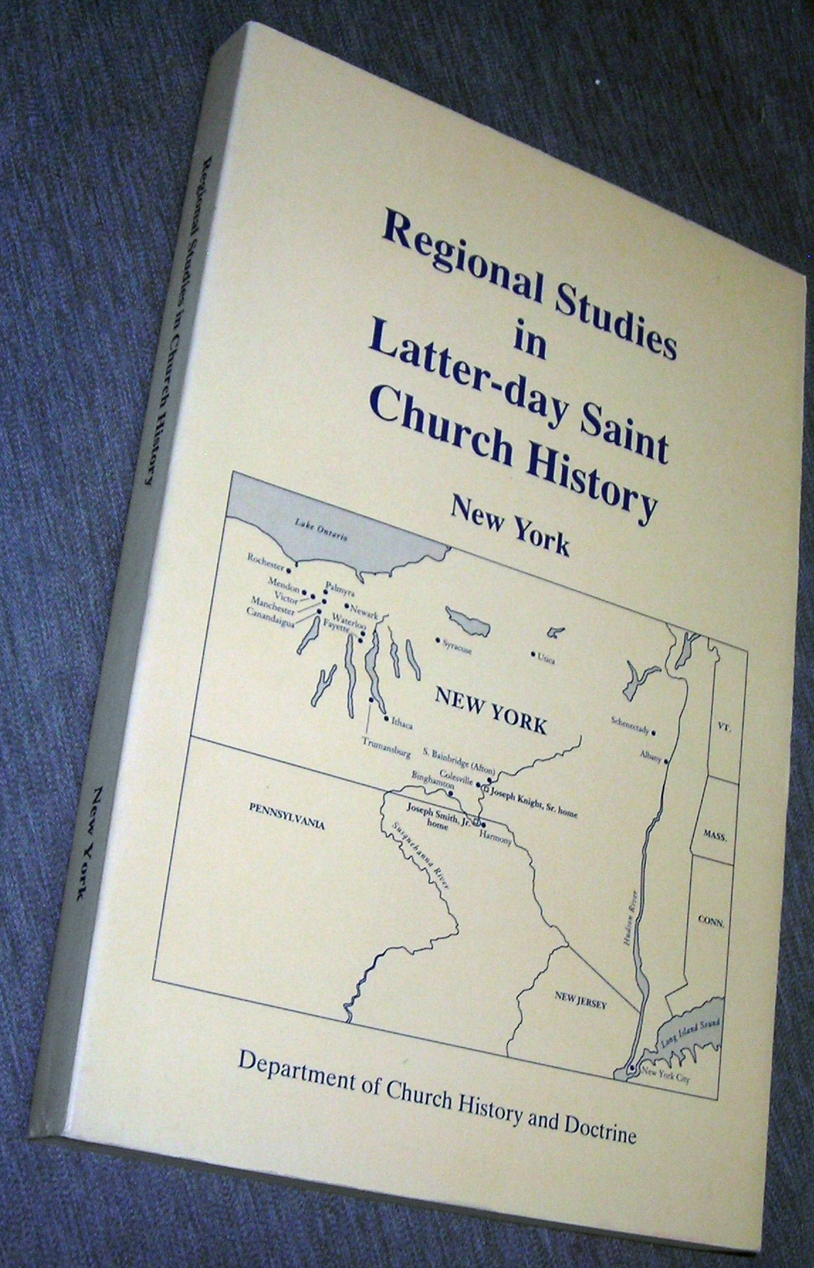 REGIONAL STUDIES IN LATTER-DAY SAINT CHURCH HISTORY -  New York, Porter, Larry C. ; Backman, Milton V. Jr; and Black, Susan Easton