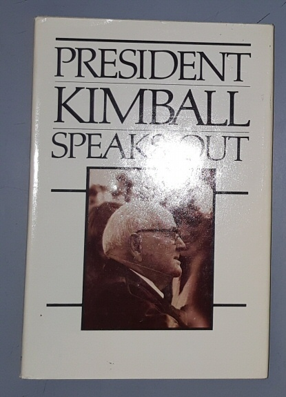 PRESIDENT KIMBALL SPEAKS OUT (ON MORALITY), Kimball, Spencer W.