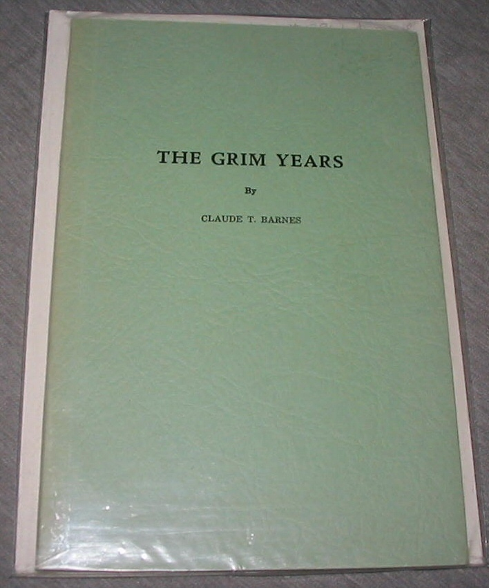 The Grim Years - Or the Life of Emily Stewart Barnes, Barnes, Claude T.