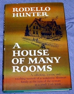 A HOUSE OF MANY ROOMS - A FAMILY MEMOIR, Hunter, Rodello