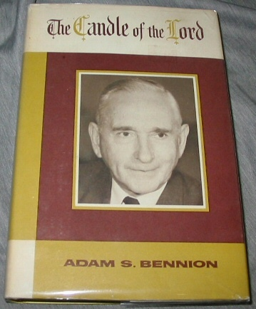THE CANDLE OF THE LORD, Bennion, Adam S.