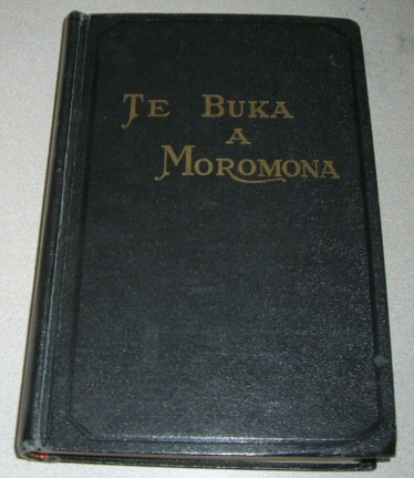 Te Buka a Moromona -   Book of Mormon in Tahitian. Reprint of the 1st edition