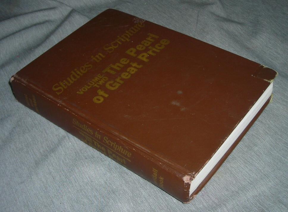 STUDIES IN SCRIPTURE - VOL. 2 - The Pearl of Great Price, Jackson, Kent P. And Millet, Robert L.