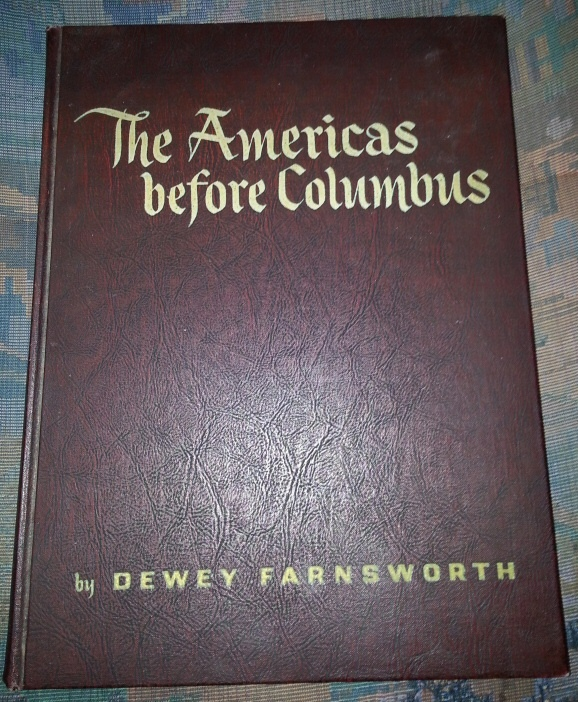 THE AMERICAS BEFORE COLUMBUS, Farnsworth, Dewey & Edith Wood
