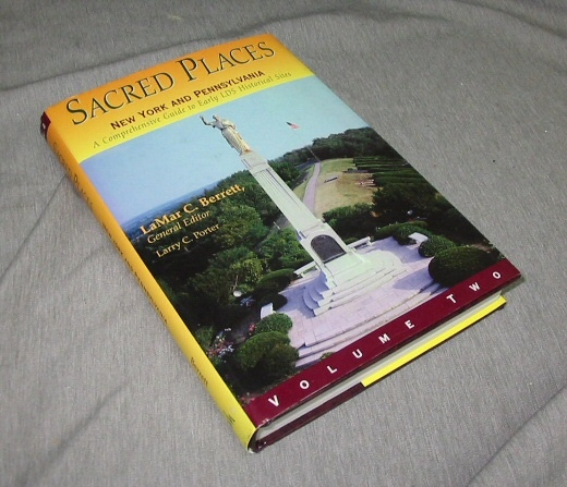 Image for SACRED PLACES NEW YORK AND PENNSYLVANIA - A Comprensive Guide to Early Lds Historical States