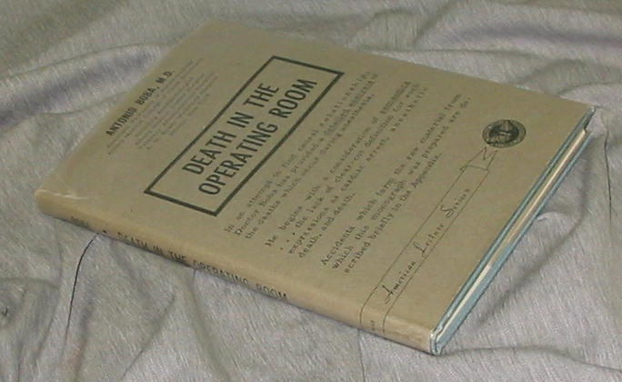 DEATH IN THE OPERATION ROOM - A Monograph in American Lectures in Anesthesiology, Boba, Antonio
