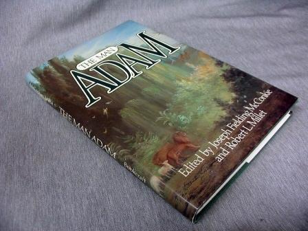 THE MAN ADAM, McConkie, Joseph Fielding and Robert L. Millet