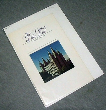 THE HOUSE OF THE LORD - A Study of Holy Sanctuaries, Ancient and Modern, Talmage, Dr. James E.