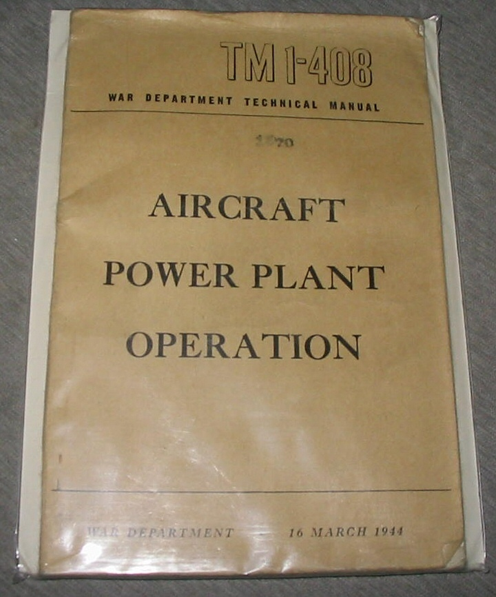 Aircraft Power Plant Operation Tm 1-408, War Department