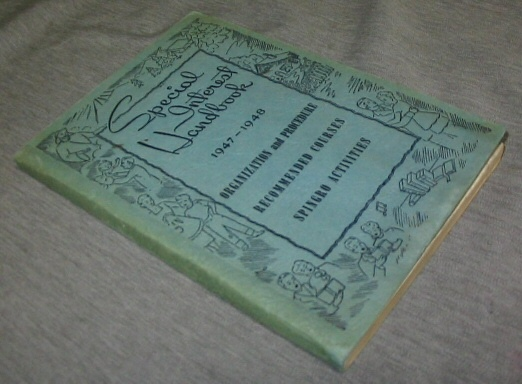 Special Interest Handbook 1947-1948 - Organization and Procedure Recommended Courses Spingro Activities