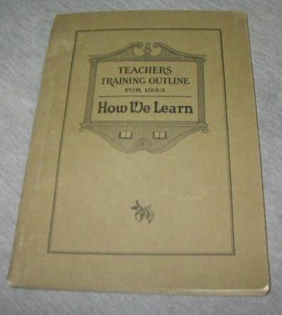 Teachers Training Outline for 1923 - How We Learn