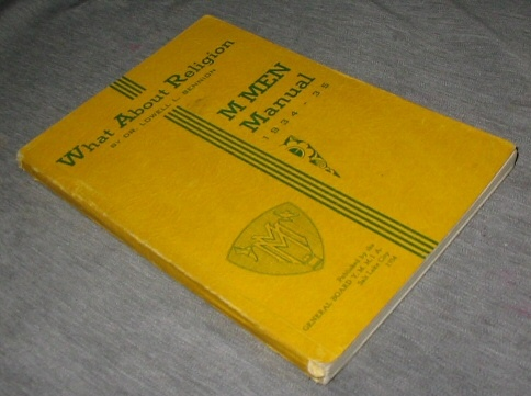 What about Religion - M Men Manual 1934-35, Bennion, Lowell