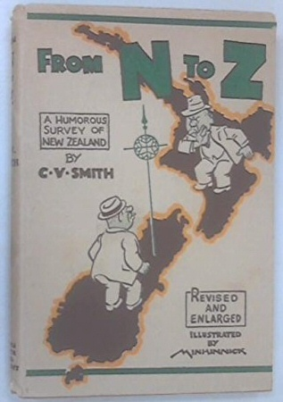 From N to Z (A humorous survey of New Zealand), Smith, C. V.