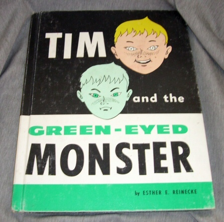 TIM AND THE GREEN-EYED MONSTER, Reinecke, Esther E.