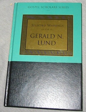 Image for SELECTED WRITINGS OF GERALD N. LUND