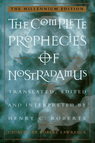 THE COMPLETE PROPHECIES OF NOSTRADAMUS, Roberts, Henry C.