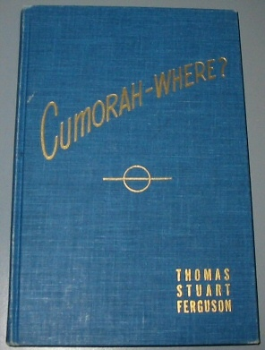 CUMORAH - WHERE?, Ferguson, Thomas Stuart