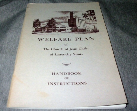WELFARE PLAN OF THE CHURCH OF JESUS CHRIST OF LATTER-DAY SAINTS - Handbook of Instructions, The Church Of Jesus Christ Of Latter-Day Saints
