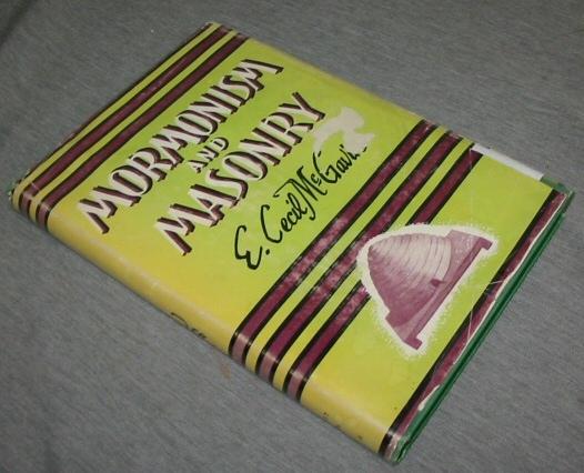 MORMONISM AND MASONRY, McGavin, E. Cecil