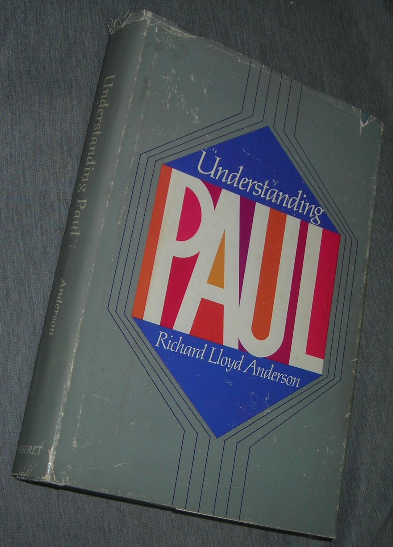 UNDERSTANDING PAUL, Anderson, Richard Lloyd