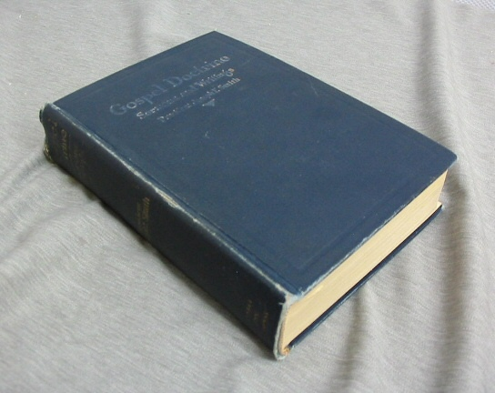 Gospel Doctrine -  Sermons and Writings of President Joseph F. Smith, Smith, Joseph F.