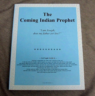 THE COMING INDIAN PROPHET, Garmus, Larry Allen