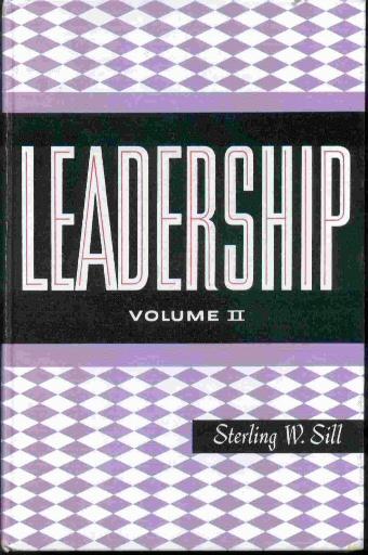 LEADERSHIP - VOLUME 2, Sill, Sterling W.