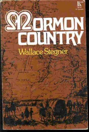 MORMON COUNTRY, Stegner, Wallace