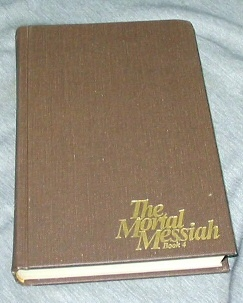 THE MORTAL MESSIAH - VOL 4 -  From Bethlehem to Calvary, McConkie, Bruce R.