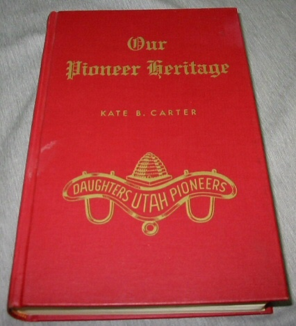 OUR PIONEER HERITAGE - VOL 13 -, Carter, Kate B.