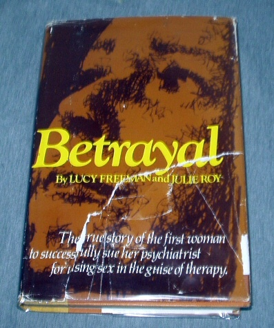 BETRAYAL, Freeman, Lucy and Julie Roy