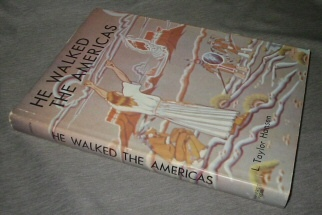 He Walked The Americas -- Legends of the Unknown Prophet, Hansen, L. Taylor