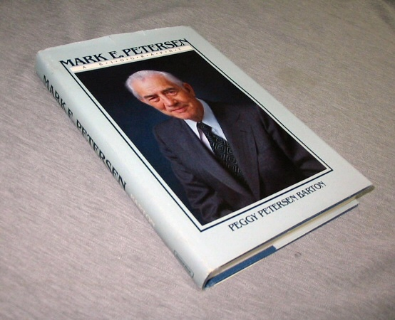 MARK E. PETERSEN A Biography, Barton, Peggy Petersen