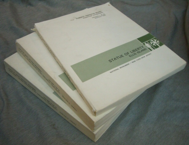 HISTORIC RESOURCE STUDY - Statue of Liberty Ellis Island - 3 vol set - National Monument / New York-New Jersey, Unrau, Harlan D.