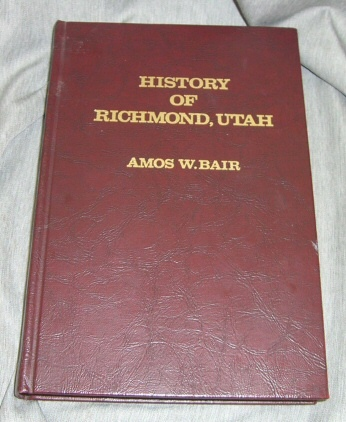 History of Richmond, Utah, Bair, Amos W.