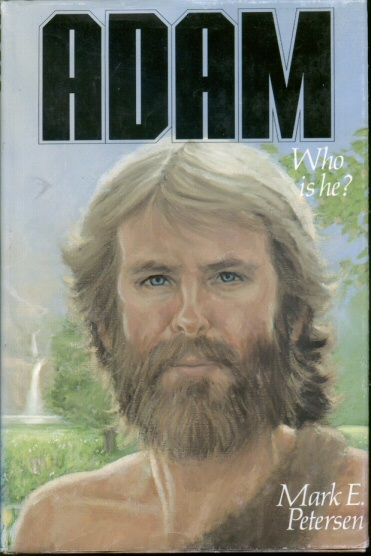 ADAM - WHO IS HE?, Petersen, Mark E