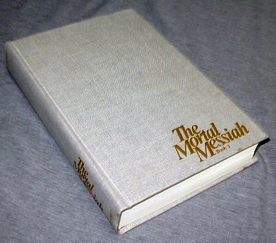 The Mortal Messiah - Vol 3 - From Bethlehem to Calvary, McConkie, Bruce R.