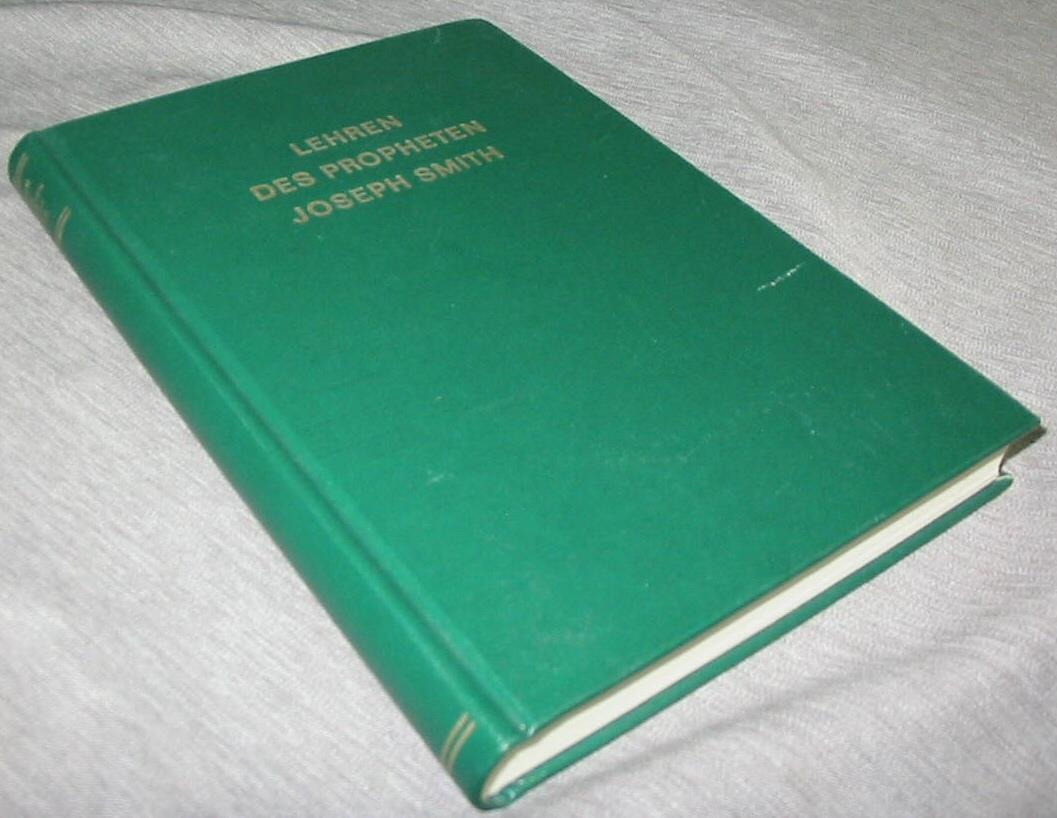 LEHREN DES PROFETEN JOSEPH SMITH (TEACHINGS of the PROPHET JOSEPH SMITH - German), Smith, Jospeh Fielding (compiler)