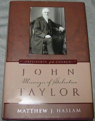 JOHN TAYLOR - Messenger of Salvation, Haslam, Matthew J.