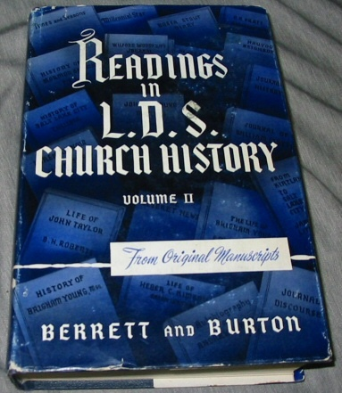 Readings in L.D.S. (LDS) Church History (volume 2) Vol 2 Vol 2, Berret, William E & Burton, Alma P.