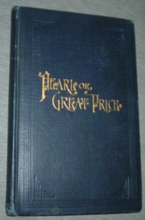 THE Pearl of Great Price - 1917, Smith, Joseph Jr.