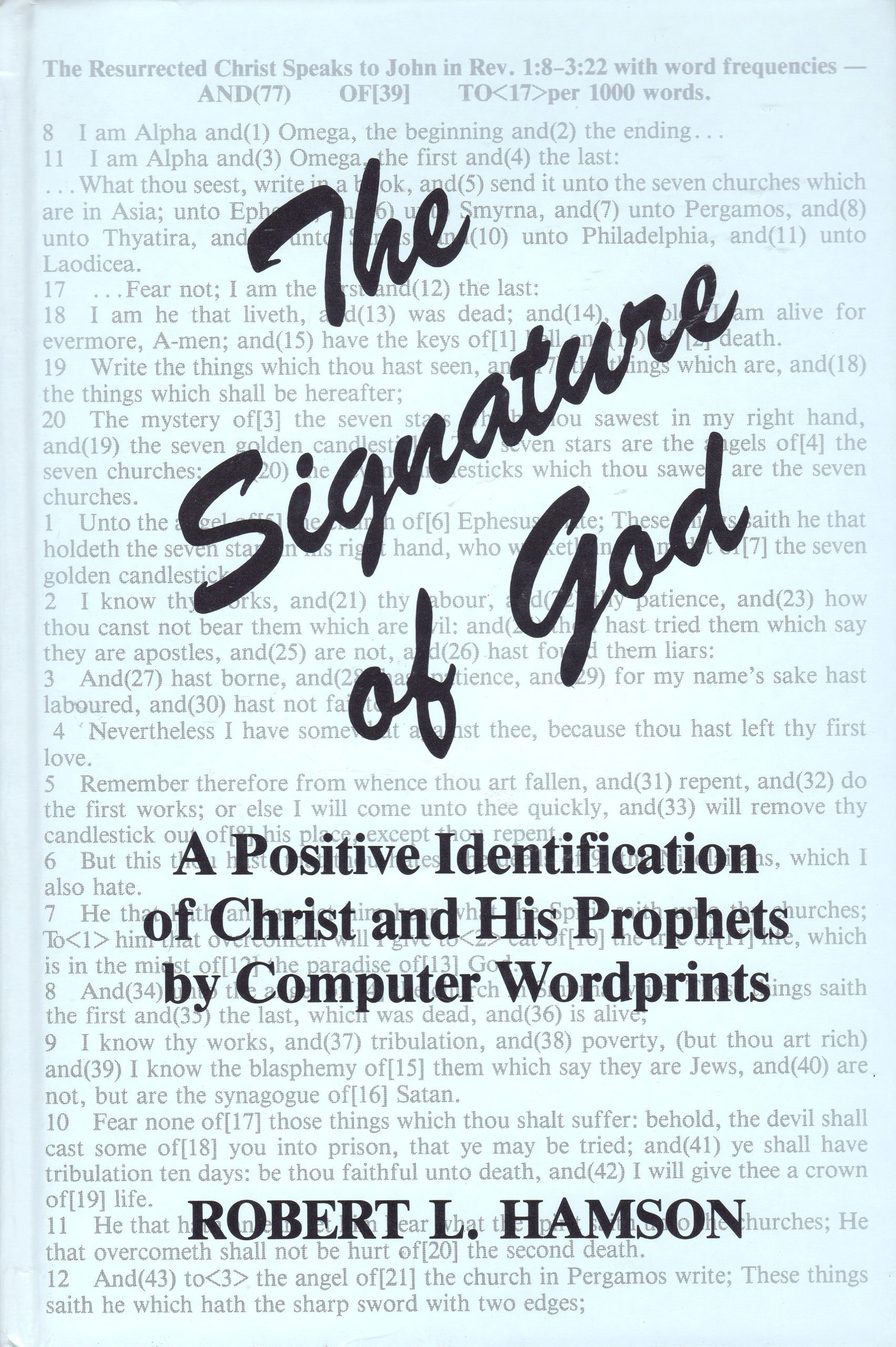 Signature of God: A Positive Identification of Christ and His Prophets by Computer Wordprints, Hamson, Robert L.