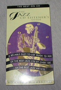 THE JAZZ CD LISTENER'S GUIDE, Blumenthal, Howard J.