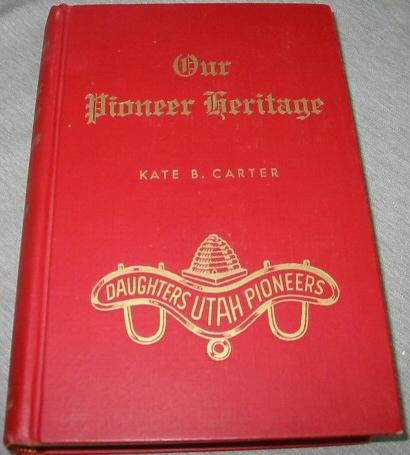 OUR PIONEER HERITAGE - VOL 3 -, Carter, Kate B.