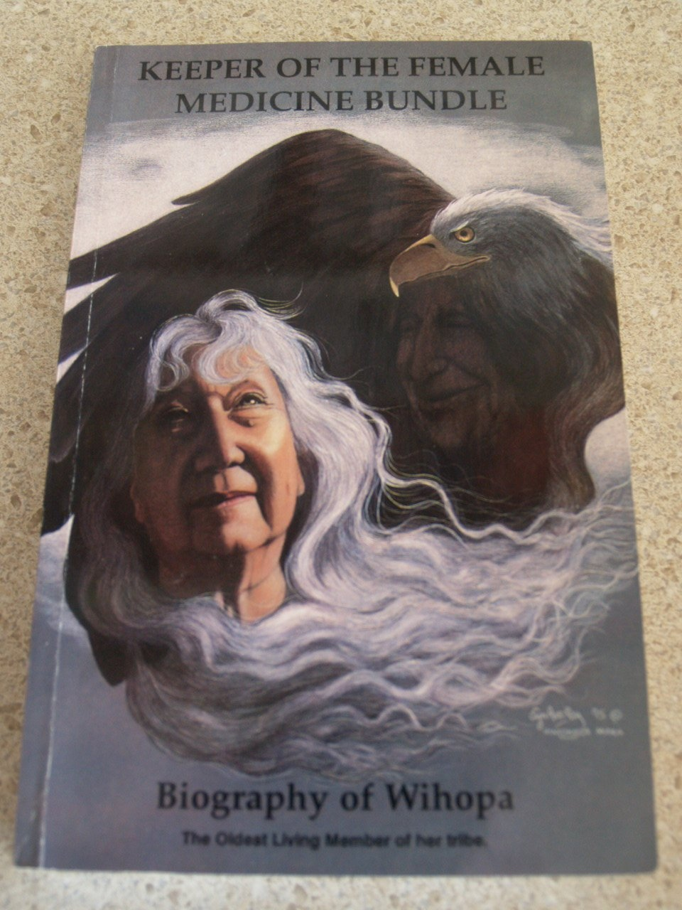 Keeper of the Female Medicine Bundle: Biography of Wihopa, Allen, Ross