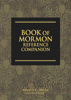 BOOK OF MORMON REFERENCE COMPANION, Largey, Dennis L.